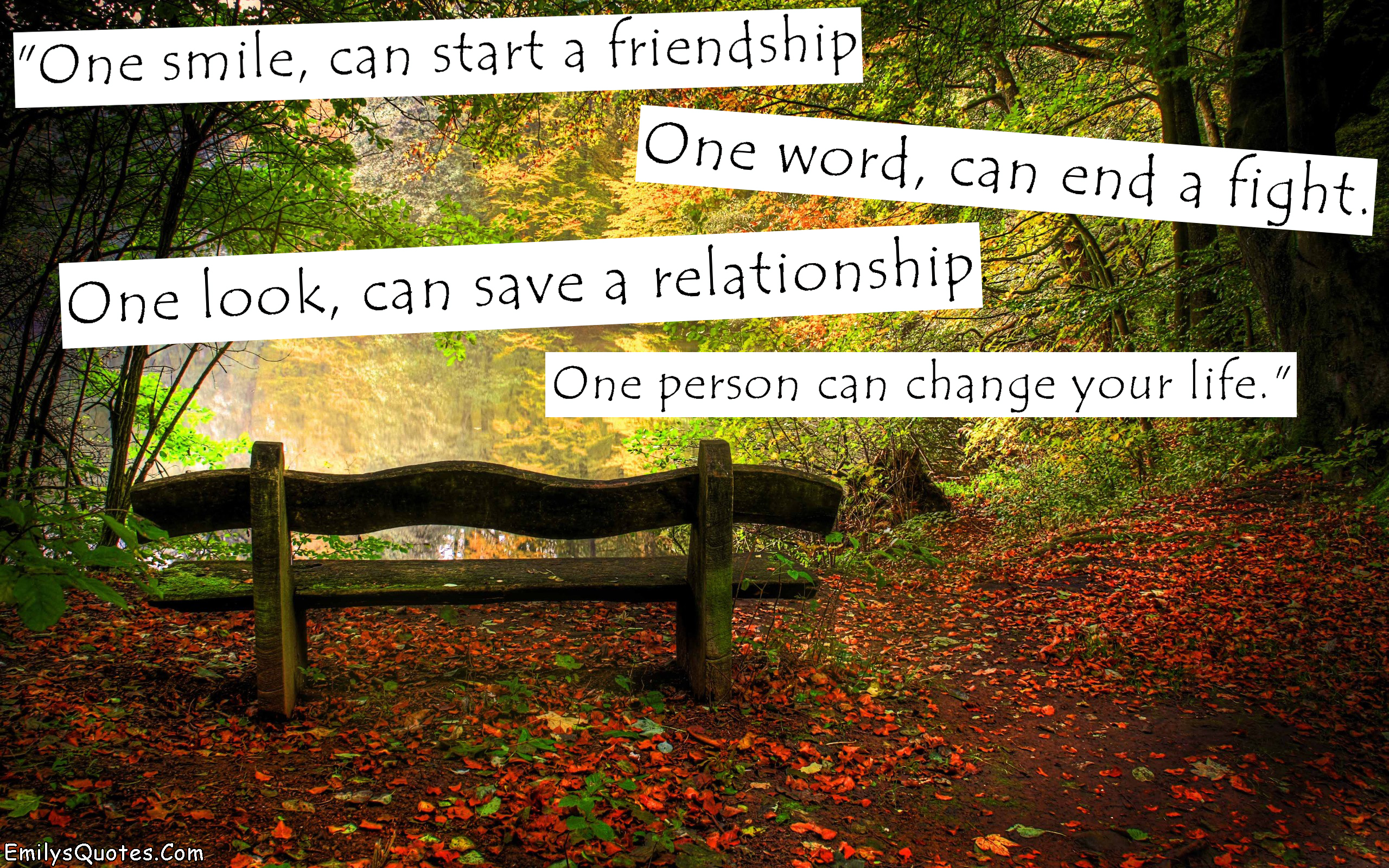Quotes About Life And Friendship Inspirational Stunning One Smile Can Start A Friendshipone Word Can End A Fightone