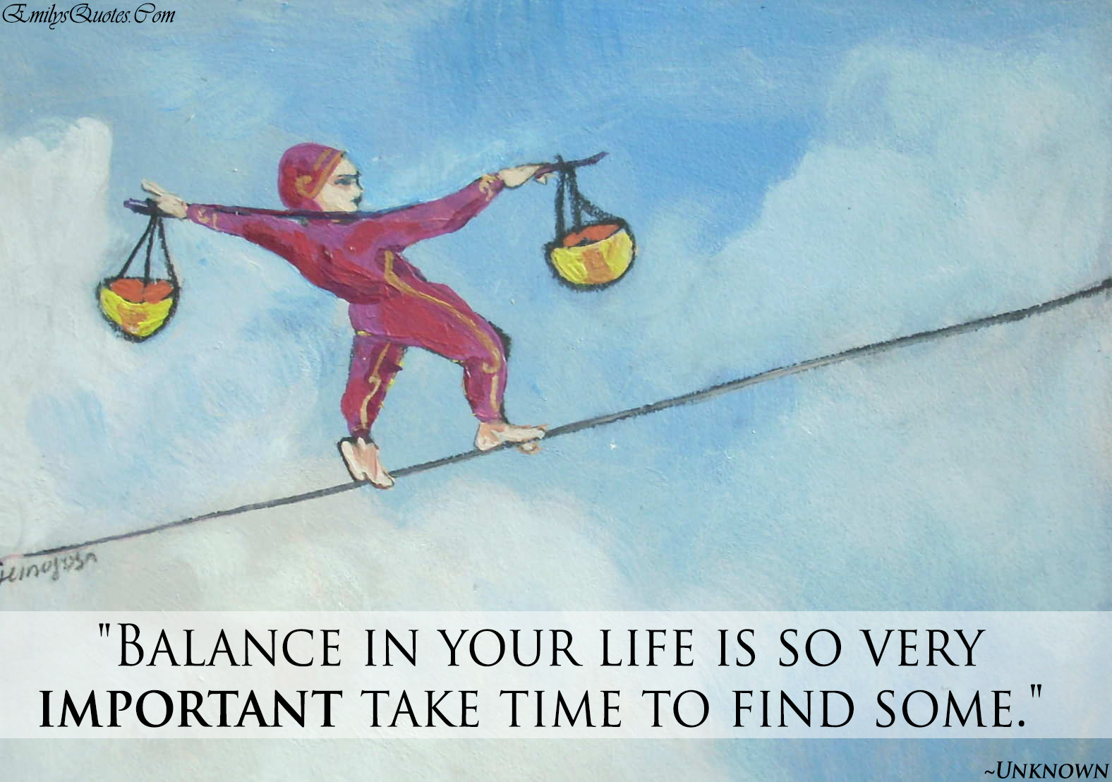 EmilysQuotes.Com - unknown, balance, life, time, advice, need