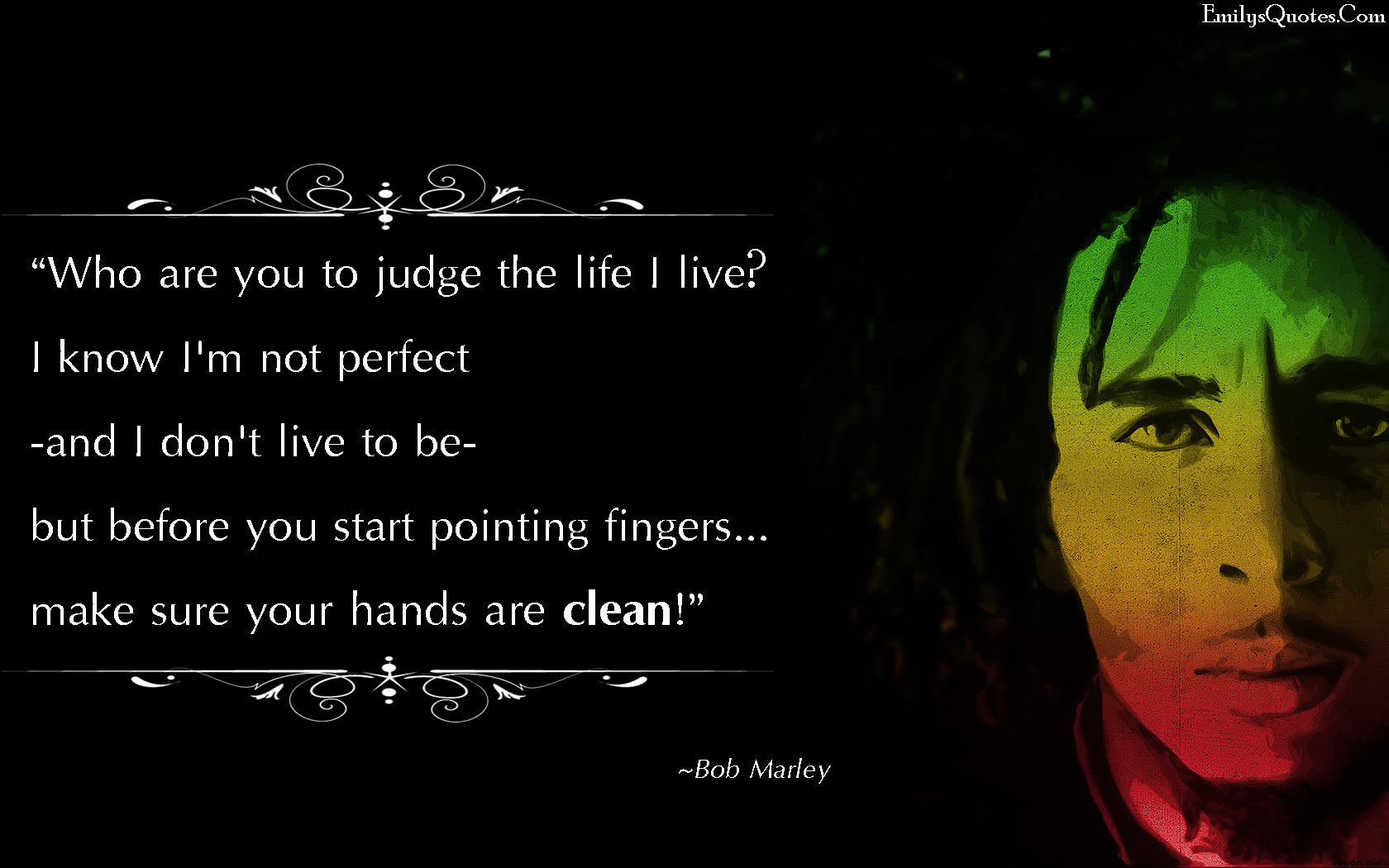 EmilysQuotes.Com - amazing, great, judge, life, perfect, pointing fingers, relationship, Bob Marley quote