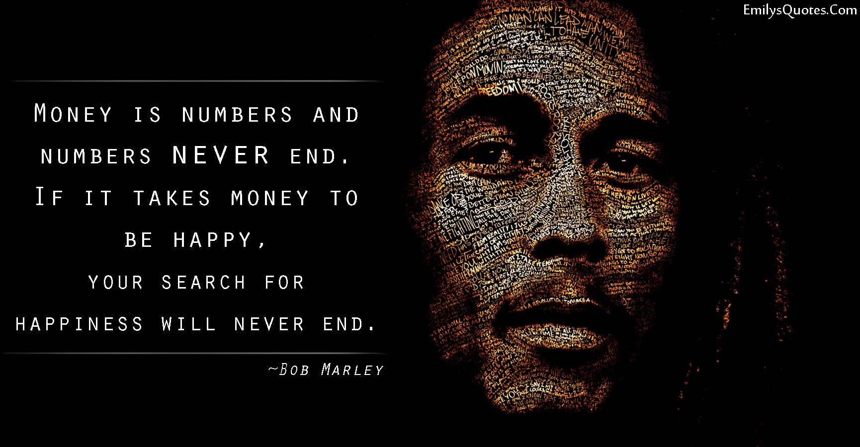 EmilysQuotes.Com - amazing, great, wisdom, money, happiness, mistake, numbers, Bob Marley