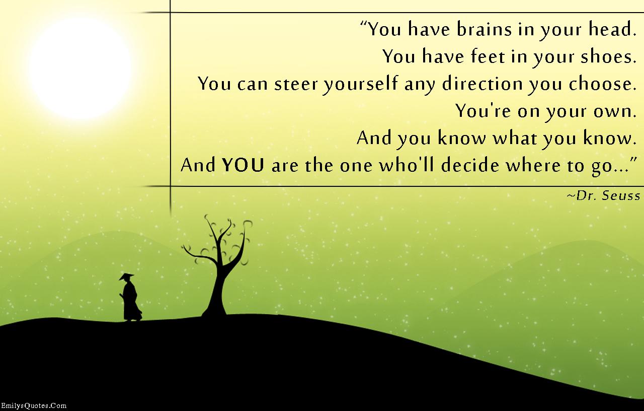 EmilysQuotes.Com - decision, inspirational, choice, knowledge, motivational, Dr. Seuss