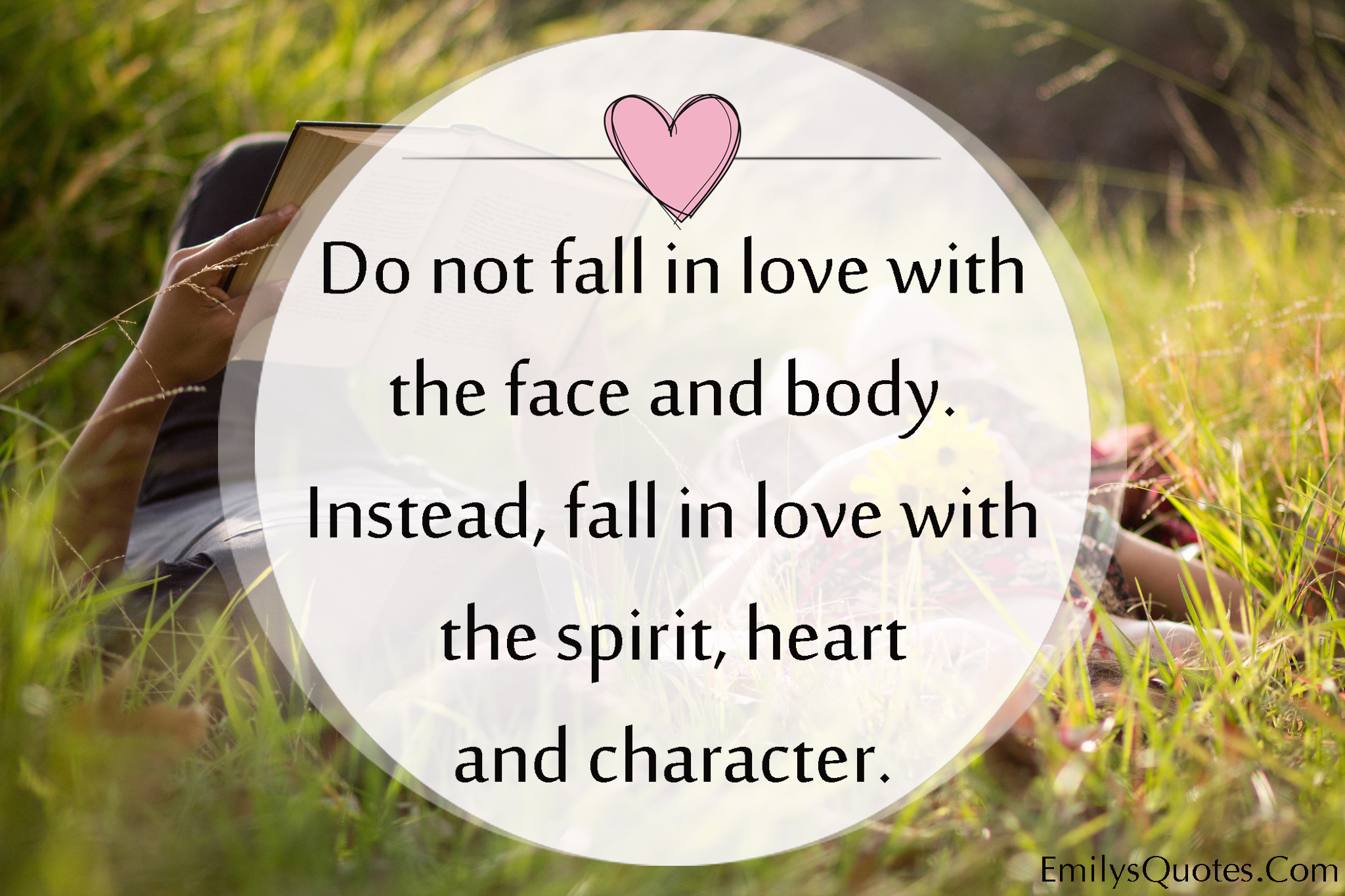 Spiritual Quotes About Love Do Not Fall In Love With The Face And Bodyinstead Fall In Love