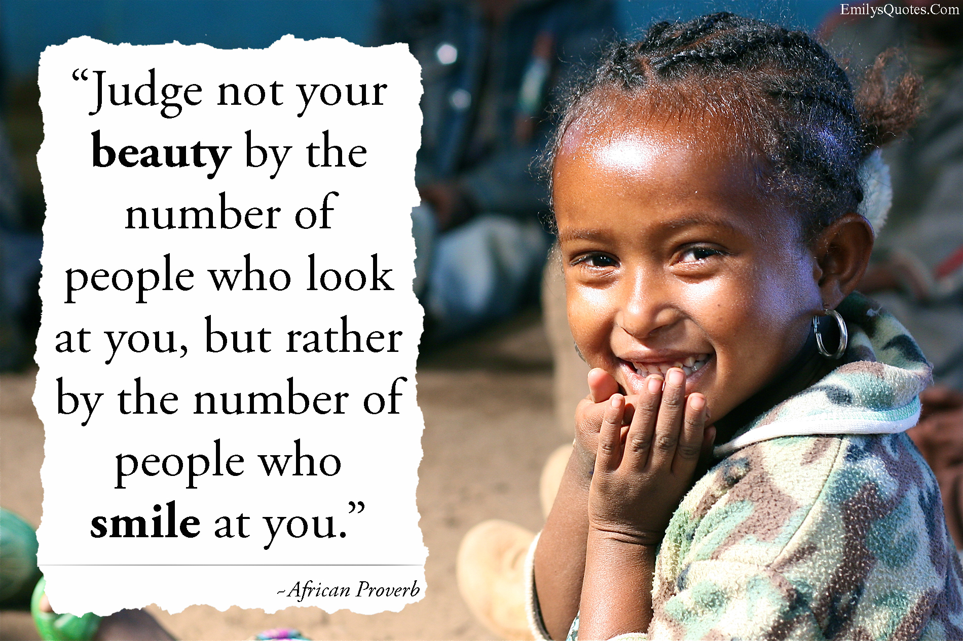 EmilysQuotes.Com - judge, beauty, people, smile, wisdom, African Proverb