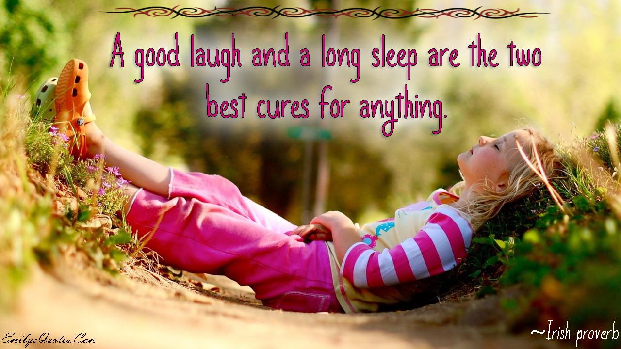 EmilysQuotes.Com - laugh, sleep, cure, health, positive, Irish proverb