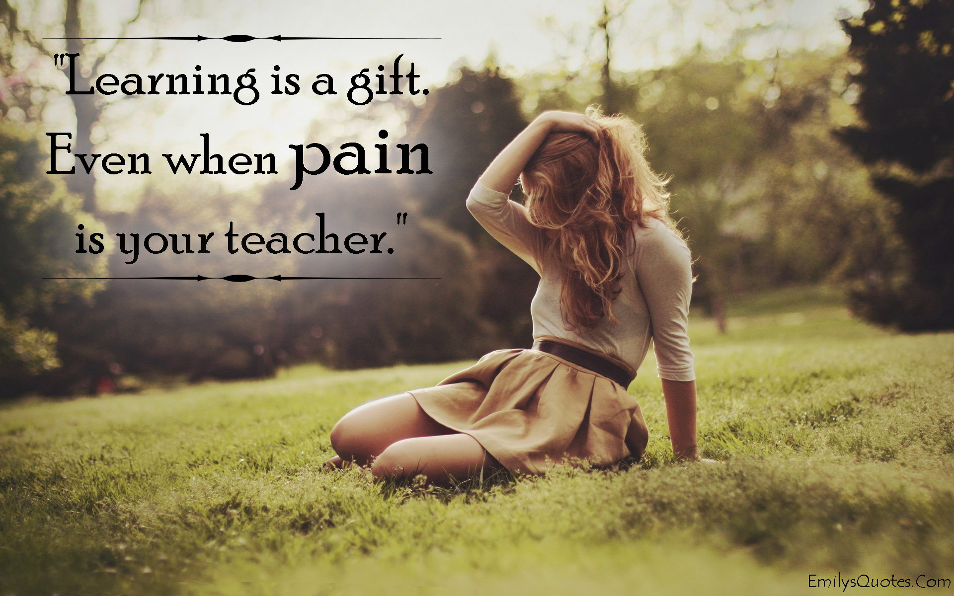 EmilysQuotes.Com - learning, gift, pain, teacher, unknown