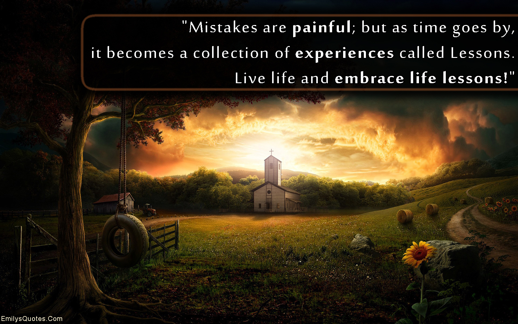 Inspirational Quotes About Life Lessons Mistakes Are Painful But As Time Goes By It Becomes A Collection