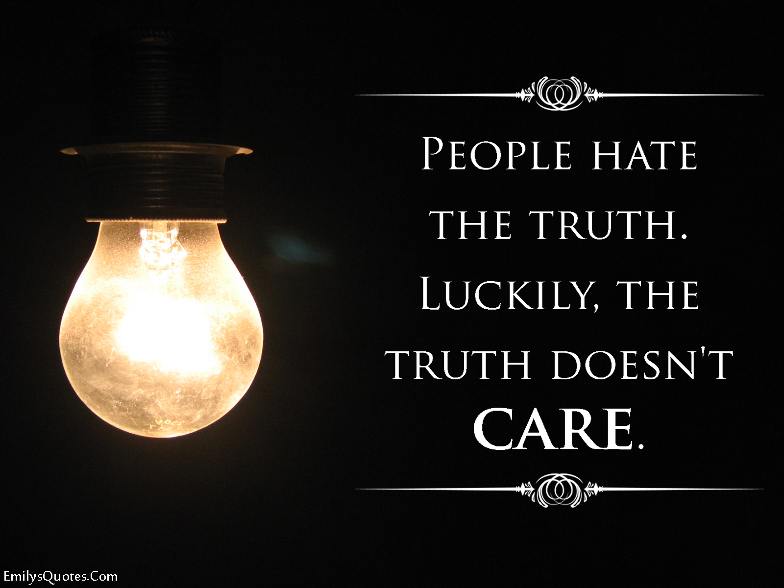 EmilysQuotes.Com - people, hate, truth, caring, ignorance, unknown