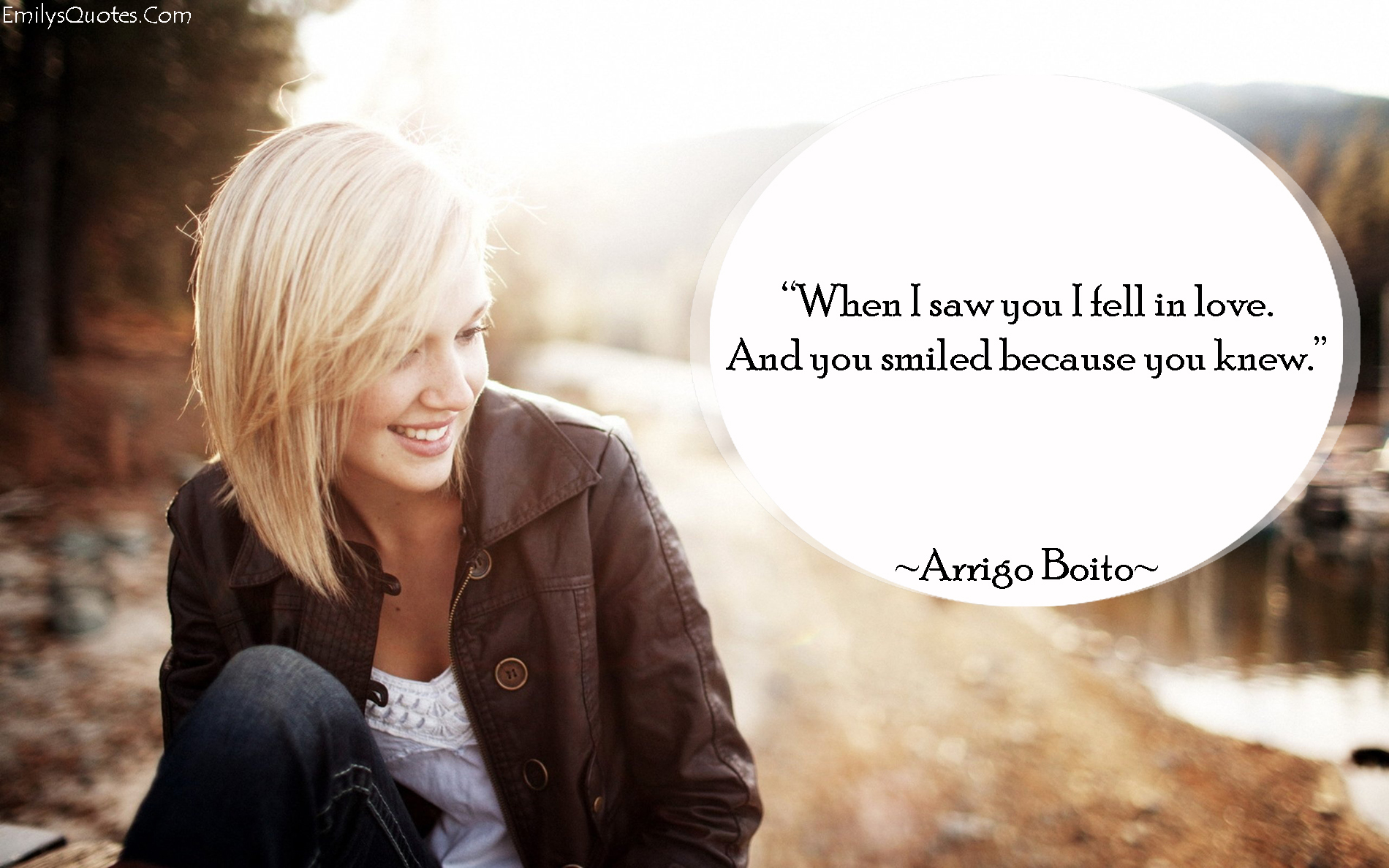 EmilysQuotes.Com - positive, love, romantic, smile, Arrigo Boito, inspirational