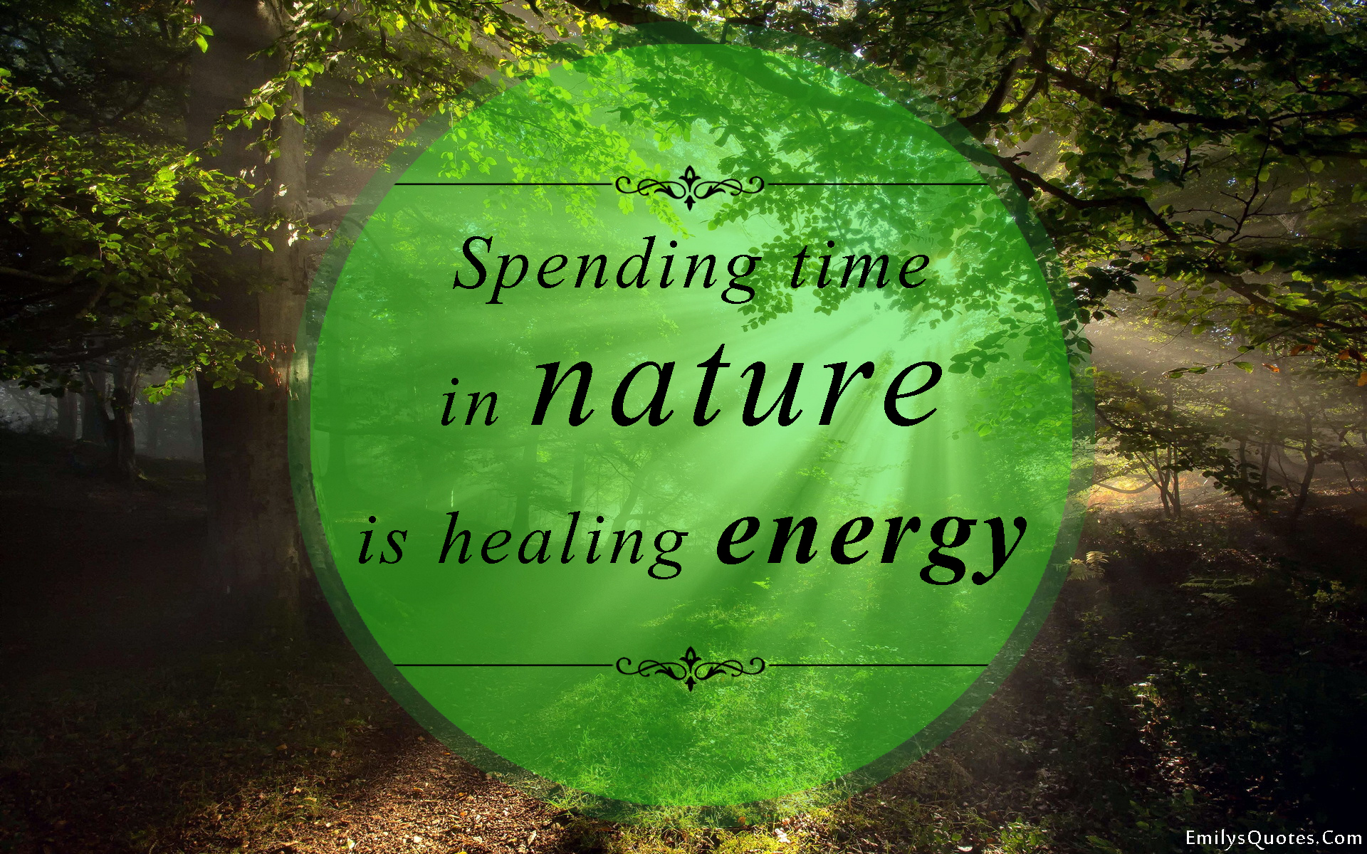 Quotes Nature Spending Time In Nature Is Healing Energy  Popular Inspirational