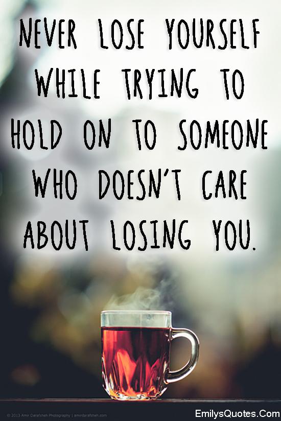 EmilysQuotes.Com - advice, care, relationship, unknown