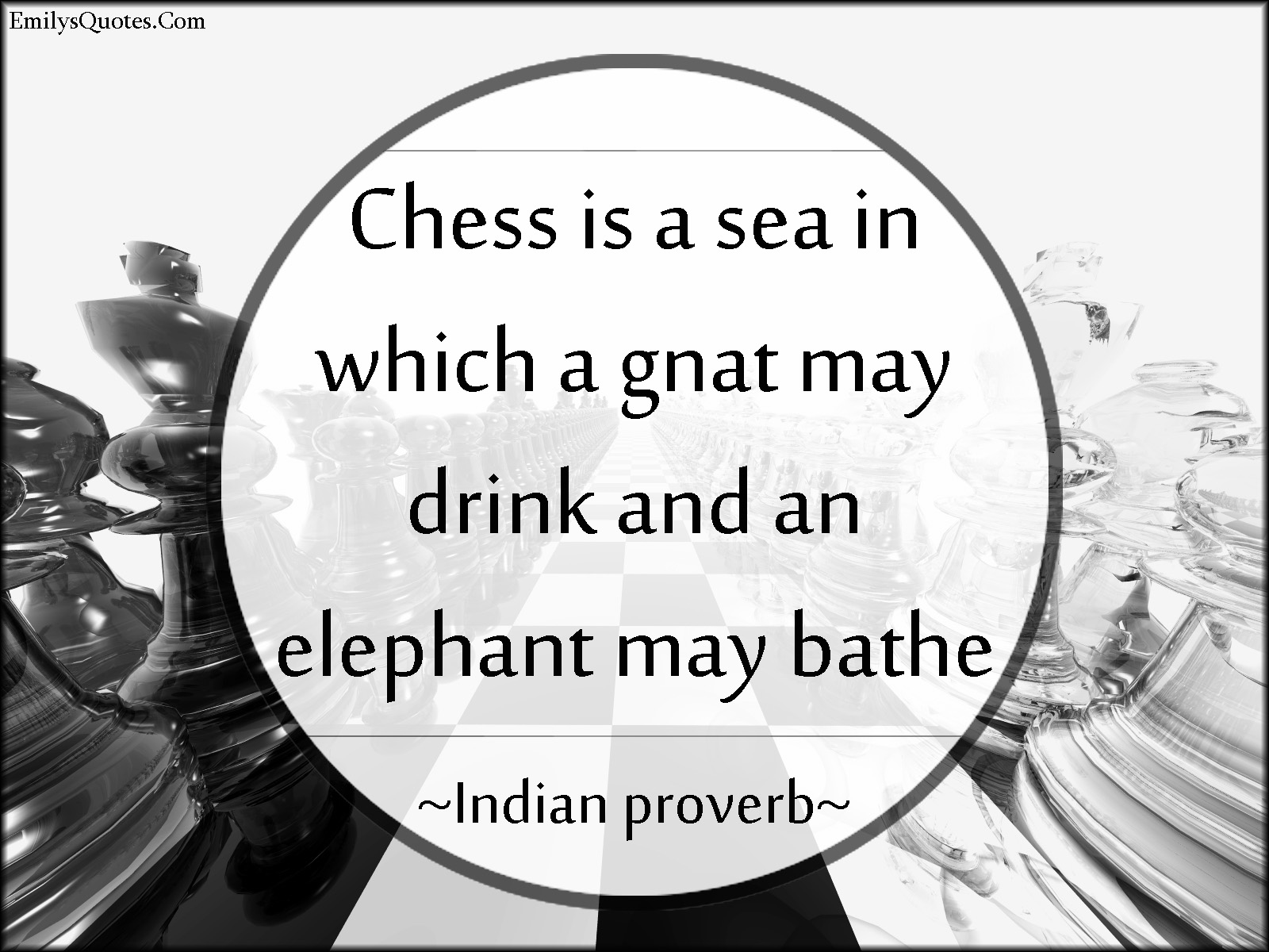 EmilysQuotes.Com - chess, sport, wisdom, intelligent, Indian proverb