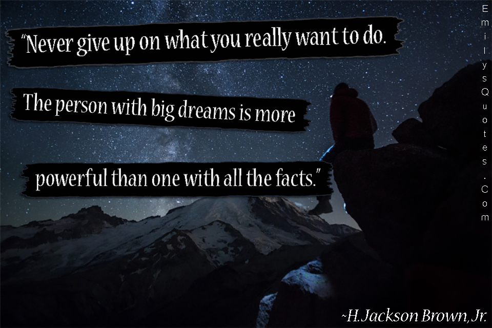 EmilysQuotes.Com - inspirational, never give up, dreams, power, motivational, great, amazing, H. Jackson Brown, Jr.