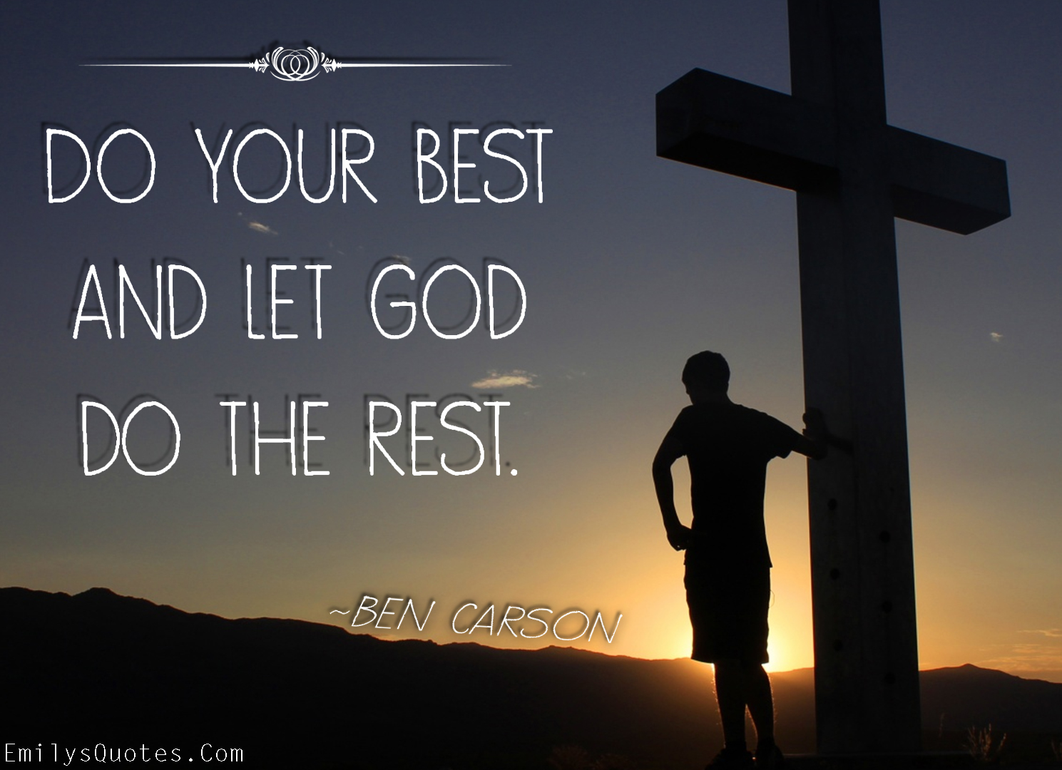 Inspirational God Quotes Do Your Best And Let God Do The Rest  Popular Inspirational