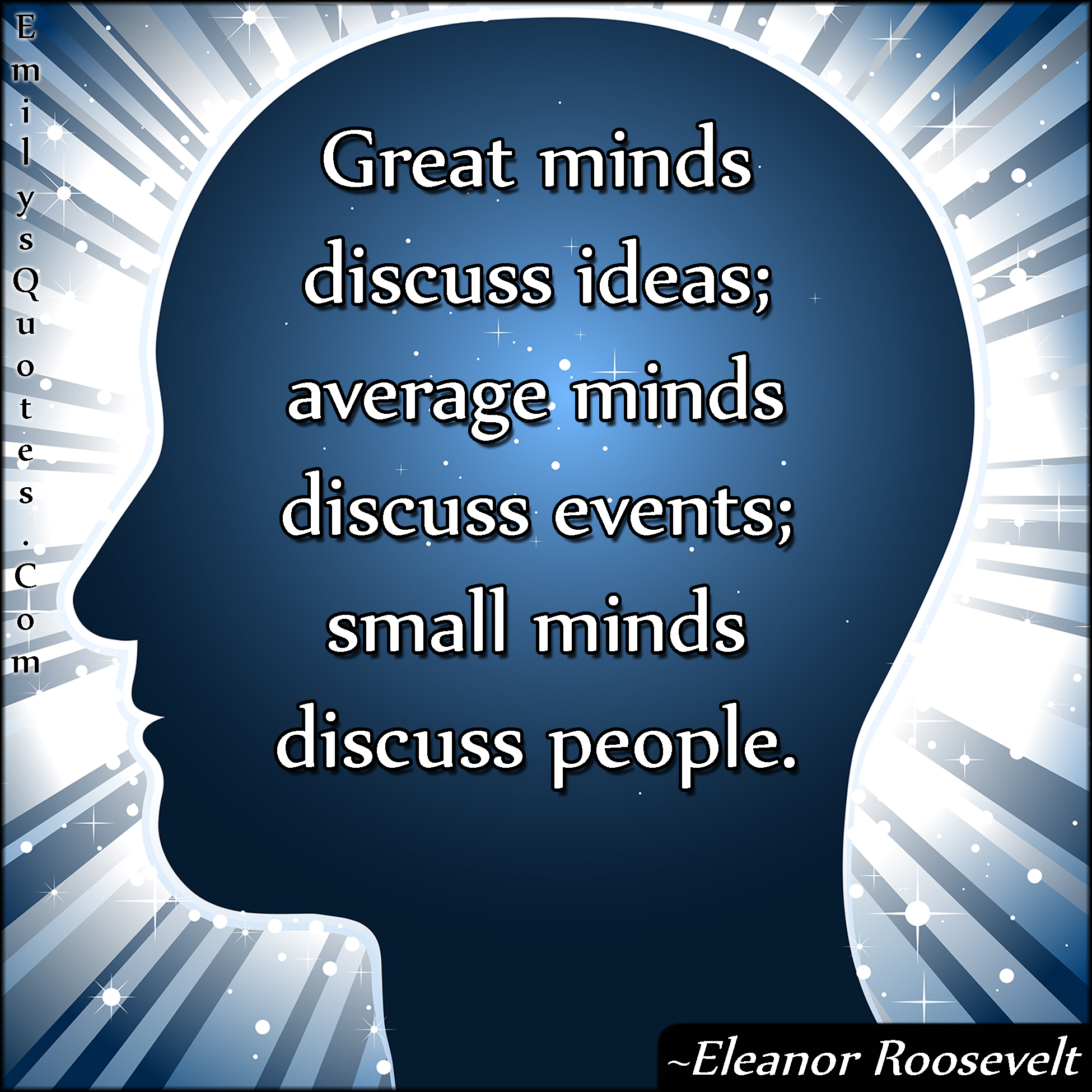 EmilysQuotes.Com - mind, difference, people, intelligent, Eleanor Roosevelt