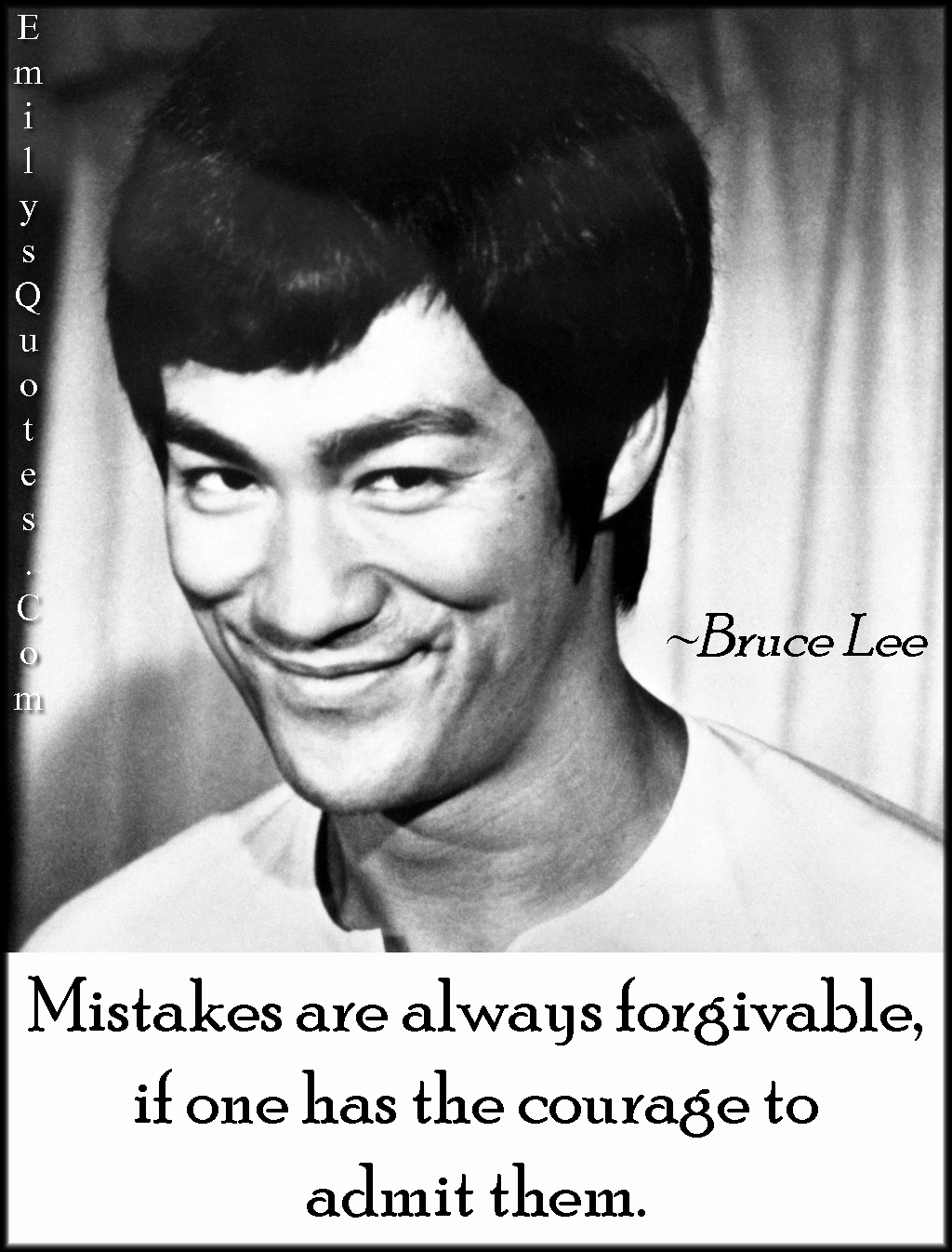 EmilysQuotes.Com - mistakes, courage, forgive, admit, great, amazing, Bruce Lee