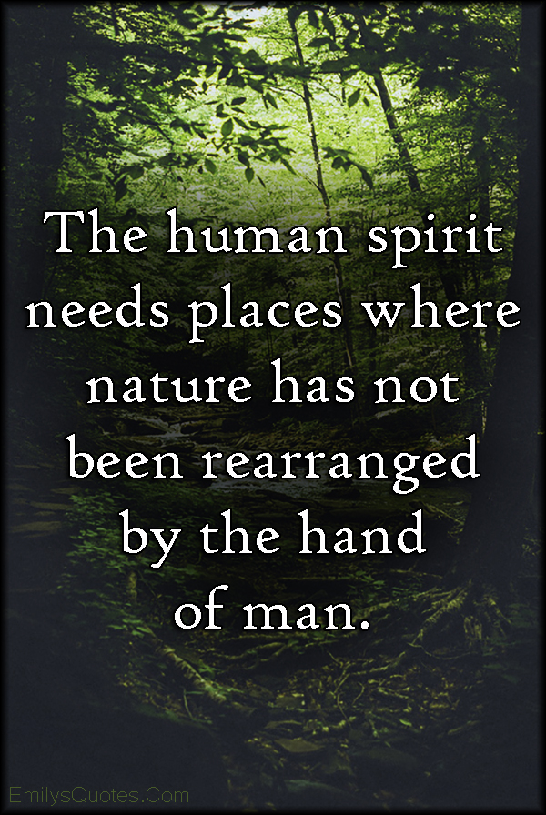 EmilysQuotes.Com - need, human, people, nature, truth, unknown