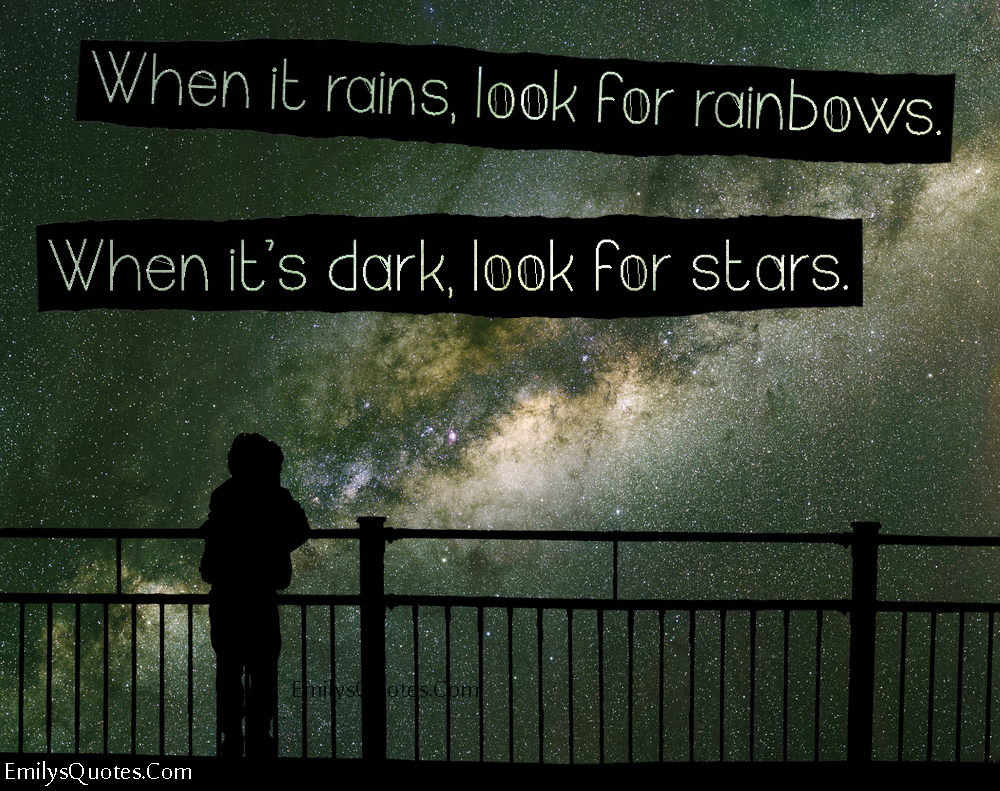 EmilysQuotes.Com - positive, inspirational, hope, attitude, rainbow, stars, unknown