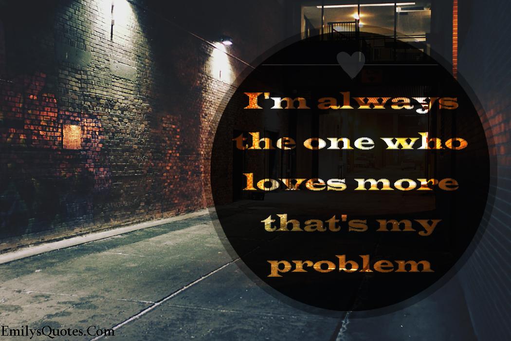 EmilysQuotes.Com - sad, love, feelings, unknown, problem