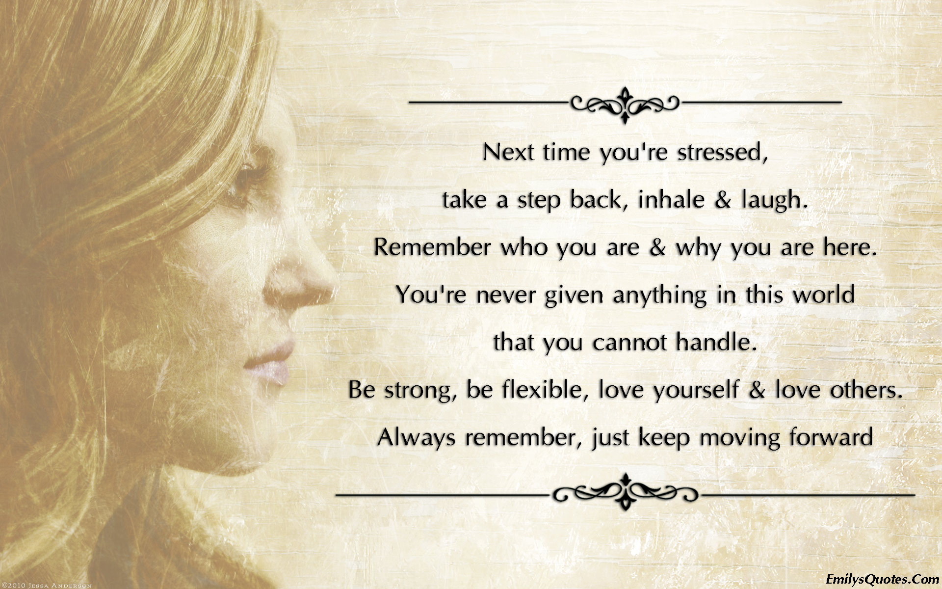 EmilysQuotes.Com - stress, love, strength, remember, inspirational, positive, amazing, great, encouraging, motivational, unknown