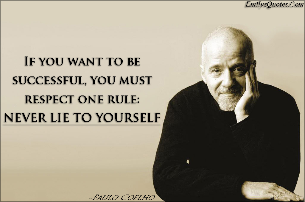 EmilysQuotes.Com - successful, respect, rule, lie, relationship, intelligence, Paulo Coelho