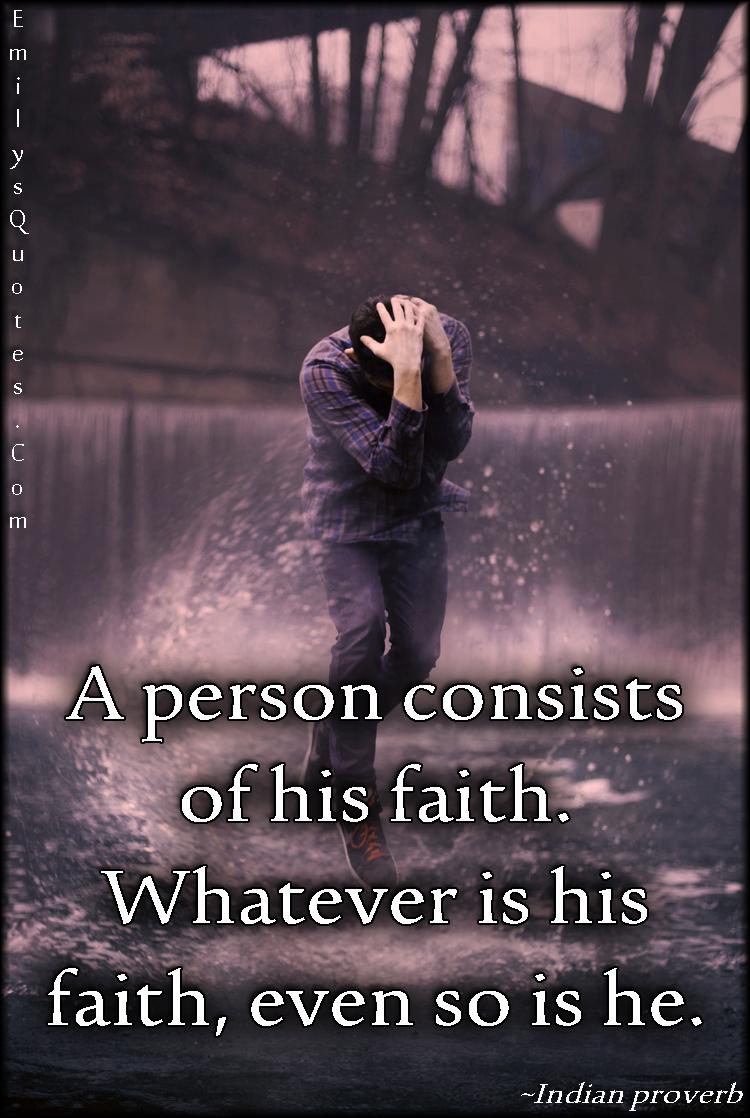 EmilysQuotes.Com - understanding, faith, choice, wisdom, Indian proverb