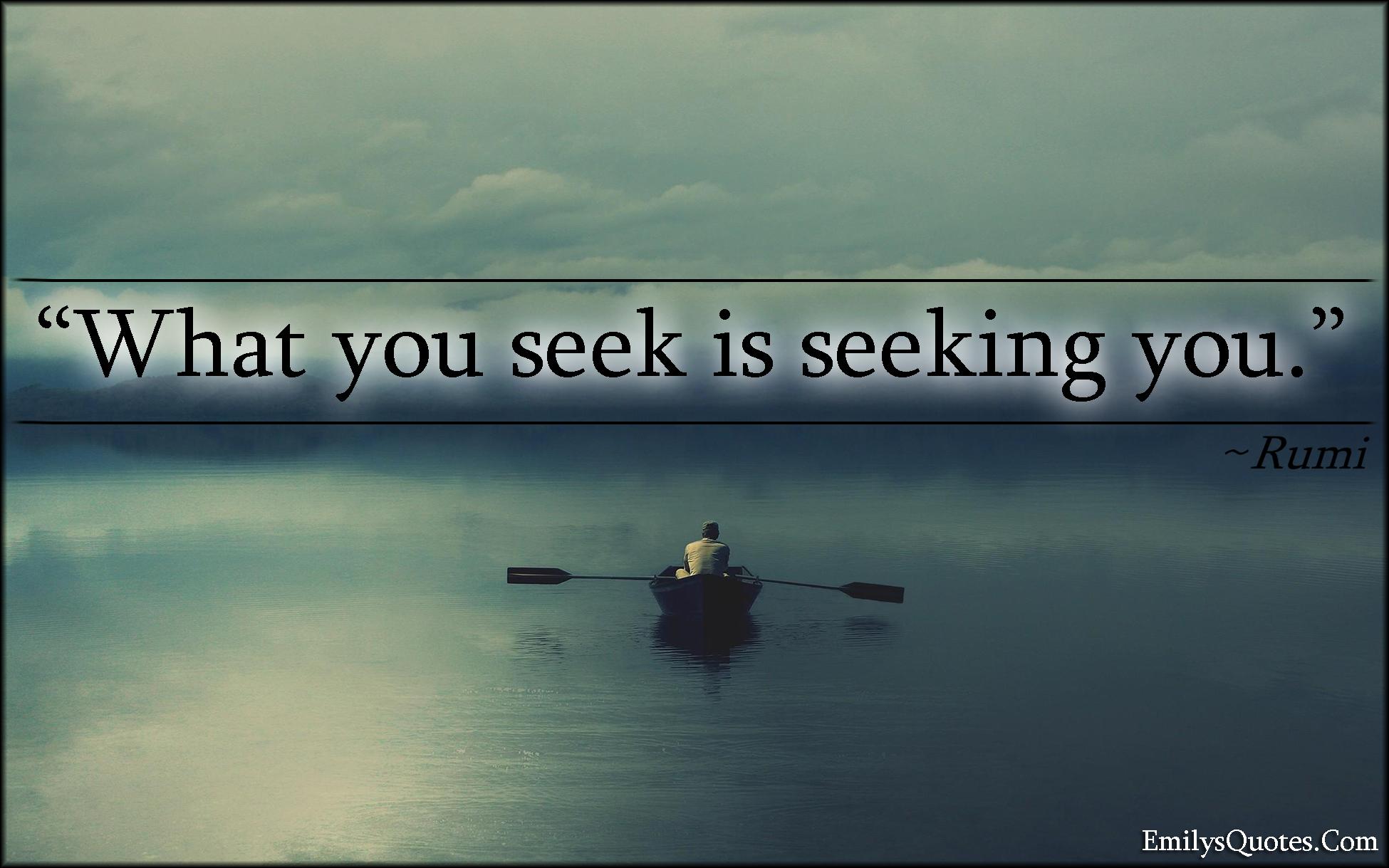 EmilysQuotes.Com - wisdom, great, amazing, seek, life, Rumi