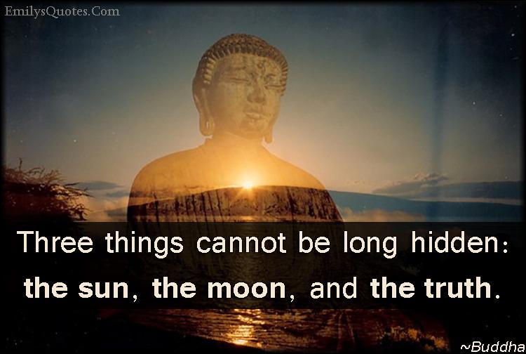 EmilysQuotes.Com - wisdom, hidden, truth, great, Buddha