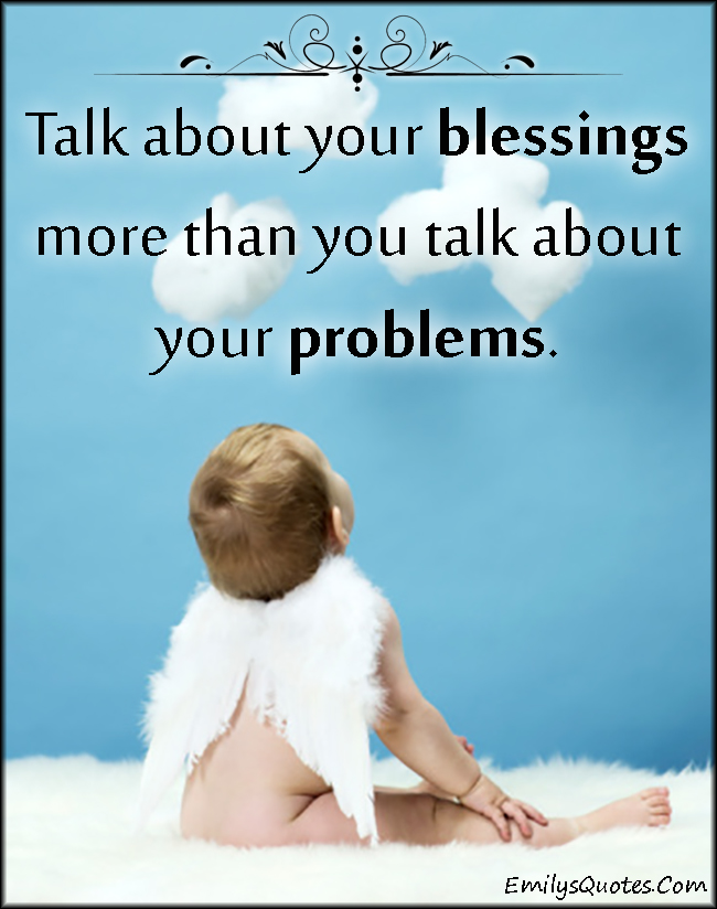 EmilysQuotes.Com - communication, blessing, problems, advice, relationship, choice, unknown