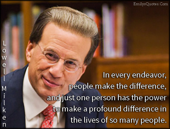 EmilysQuotes.Com - decision, people, difference, power, life, change, inspirational, motivational, intelligent, Lowell Milken