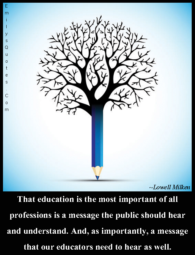 EmilysQuotes.Com - education, professions, society, understanding, need, intelligent, Lowell Milken