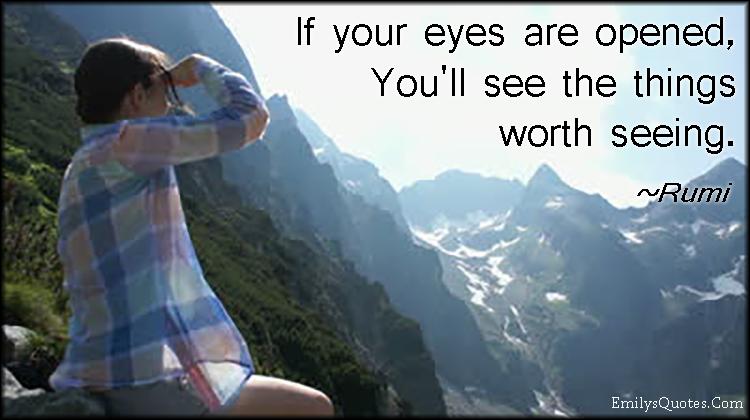 EmilysQuotes.Com - inspirational, life, positive, wisdom, eyes, experience, Rumi
