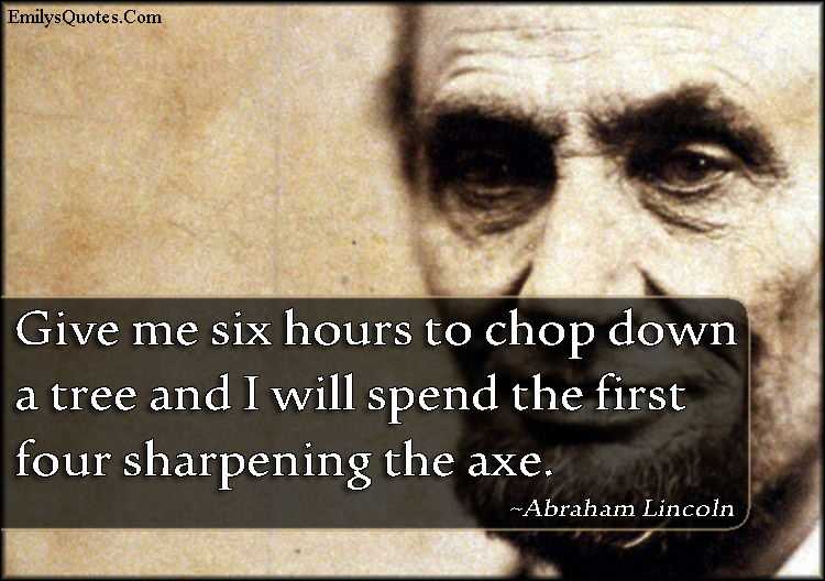 EmilysQuotes.Com - intelligent, wisdom, preparation, Abraham Lincoln