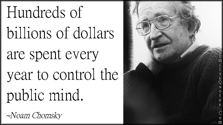 EmilysQuotes.Com - money, control, public mind, society, conspiracy, politics, Noam Chomsky