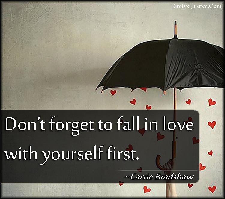 EmilysQuotes.Com - remember, love, relationship, advice, Carrie Bradshaw