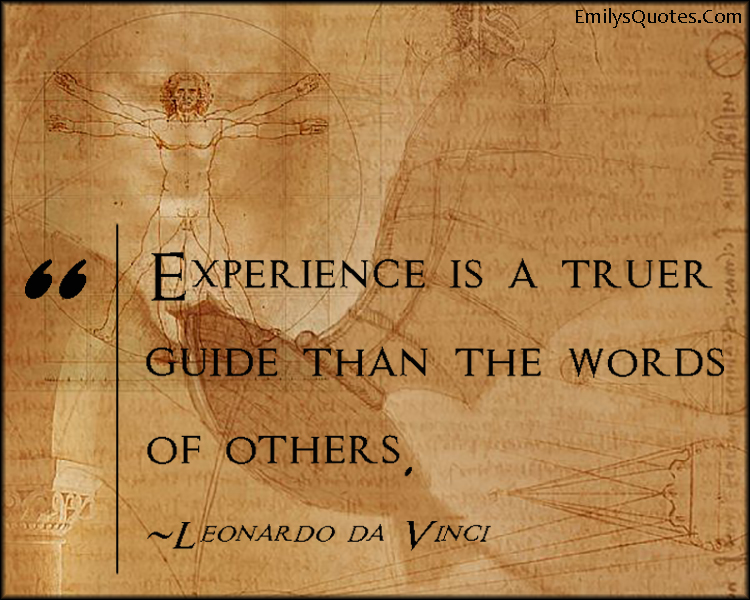 EmilysQuotes.Com - wisdom, intelligent, experience, words, great, Leonardo da Vinci