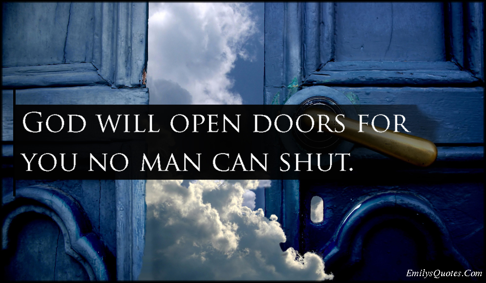 God Will Open Doors For You No Man Can Shut Popular Inspirational Impressive Open Door Quotes