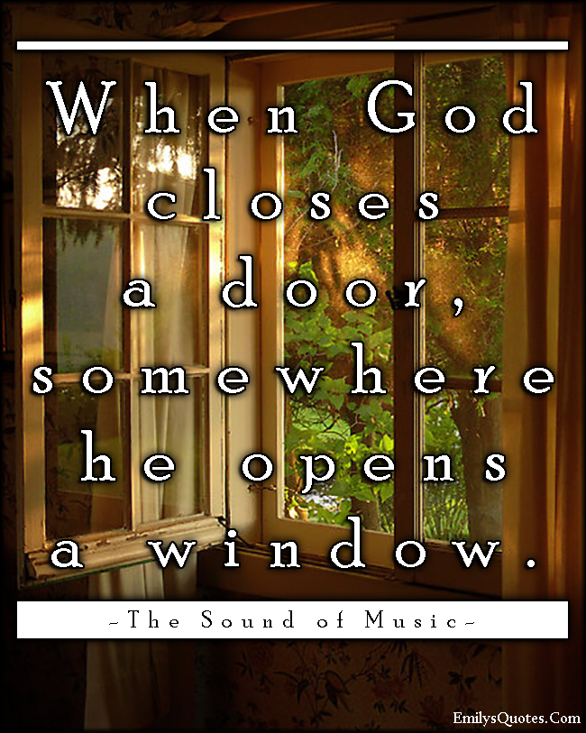 Quotes about god opening doors quotesgram for Window quotes