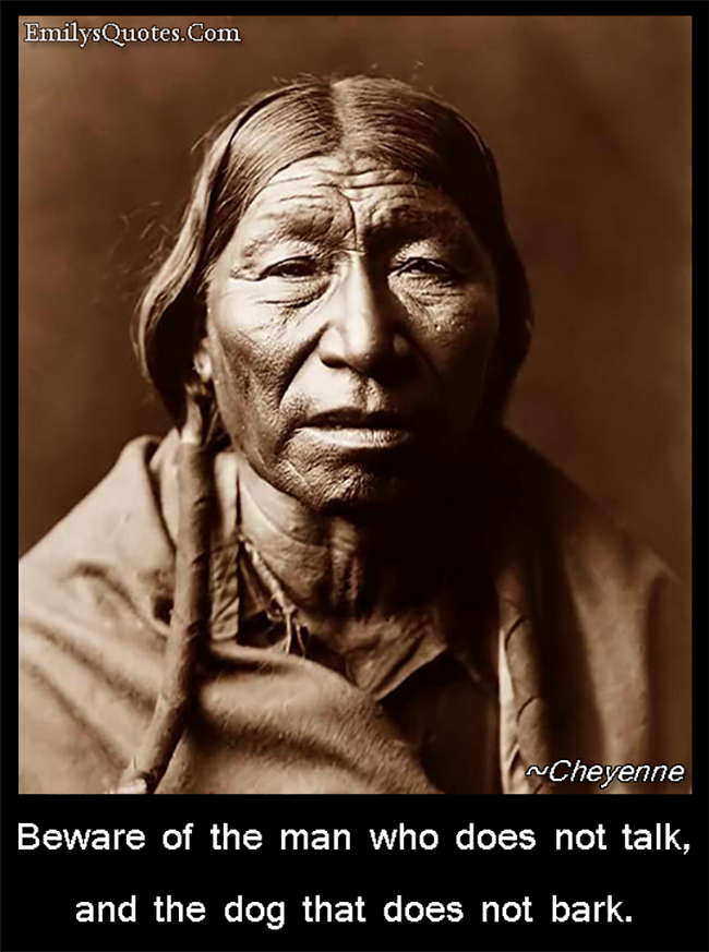 EmilysQuotes.Com - advice, beware, people, talk, wisdom, threat, Cheyenne, Native American Proverb