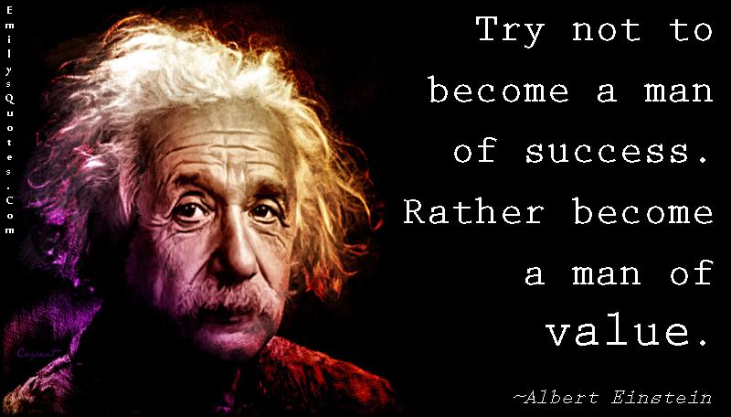 EmilysQuotes.Com - advice, success, value, intelligent, wisdom, Albert Einstein