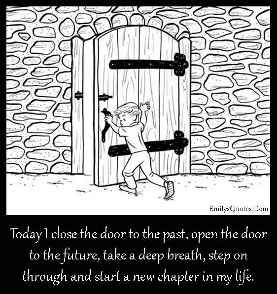 EmilysQuotes.Com - decision, door, past, future, breath, life, inspirational, positive, courage, unknown