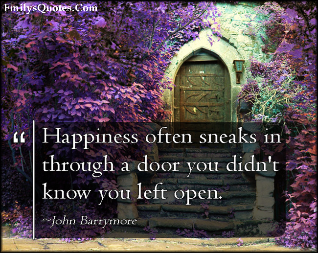 EmilysQuotes.Com - inspirational, happiness, door, positive, unexpected, John Barrymore