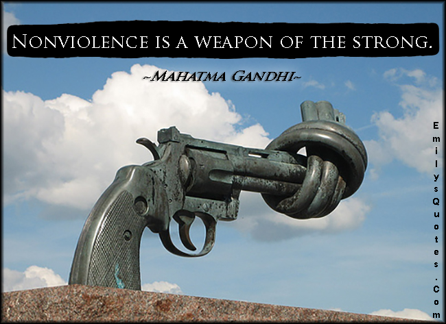 EmilysQuotes.Com - nonviolence, weapon, strong, kindness, being a good person, morality, wisdom,  Mahatma Gandhi