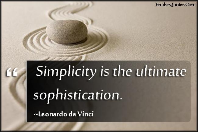 EmilysQuotes.Com - simplicity, ultimate, sophistication, wisdom, understanding, intelligent, Leonardo da Vinci