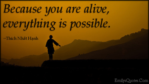 EmilysQuotes.Com-amazing-great-wisdom-inspirational-motivational-encouraging-life-possible-Thích-Nhất-Hạnh