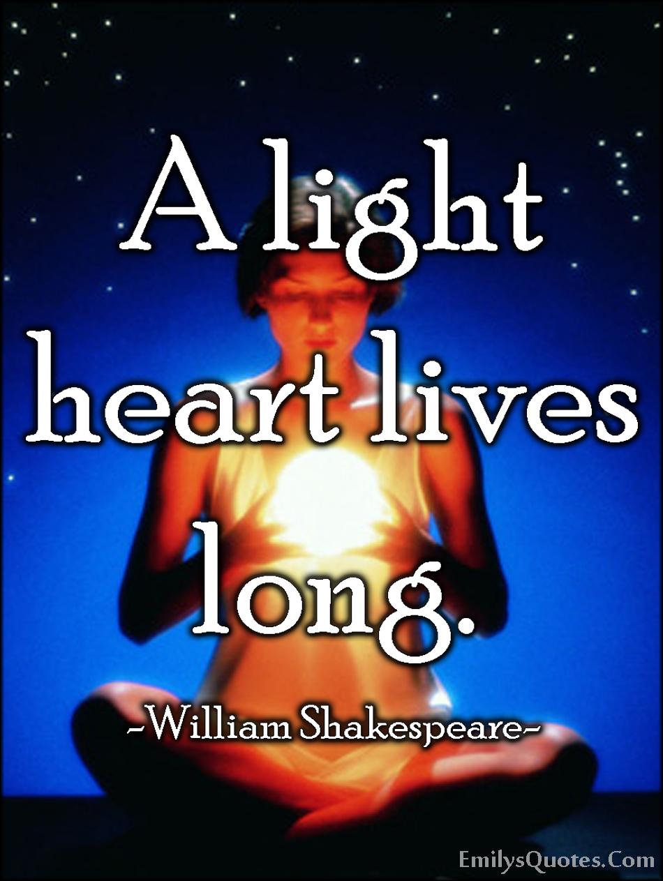 EmilysQuotes.Com - inspirational, positive, light heart, life, time, William Shakespeare