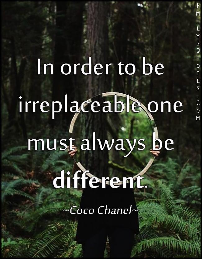 EmilysQuotes.Com - irreplaceable, being different, unique, intelligent, Coco Chanel