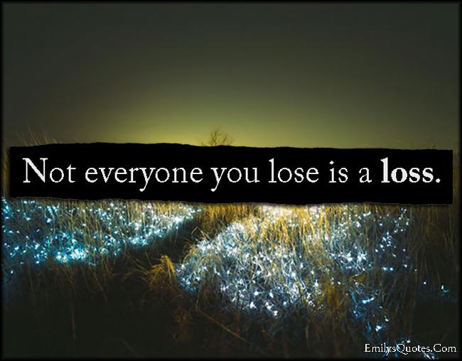 EmilysQuotes.Com - lose, loss, relationship, unknown