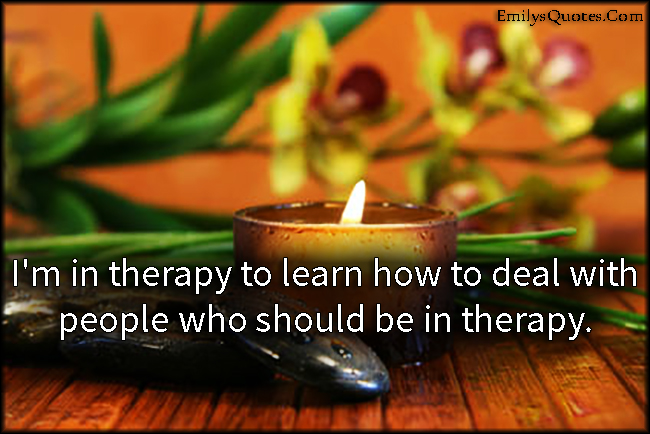 EmilysQuotes.Com - therapy, learn, deal, people, relationship, unknown