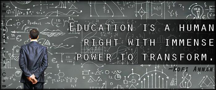 EmilysQuotes.Com - education, human right, power, transform, change, intelligent, Kofi Annan