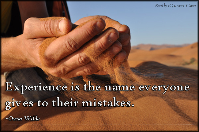 EmilysQuotes.Com - experience, name, mistakes, intelligent, Oscar Wilde